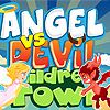 Angel vs Devil – Children's Town