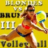 Blondes VS Brunettes-3 Volleyball