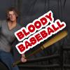 Bloody Baseball