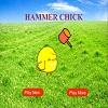hammer chick