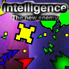 Intelligence - The new enemy