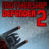 Mothership Defender 2