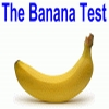 The Banana Test