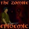 The Zombie Epidemic